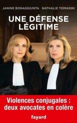Dernières parutions sur Avocats, Une défense légitime. Violences conjugales : deux avocates en colère