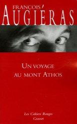 Dernières parutions dans Les cahiers rouges, Un voyage au mont Athos