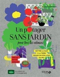 Dernières parutions sur Création et entretien du potager, Un potager sans jardin pour tous les urbains