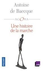 Dernières parutions dans Pocket Agora, Une histoire de la marche