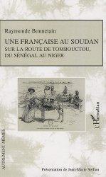 Dernières parutions dans Autrement mêmes, Une française au Soudan. Sur la route de Tombouctou, du Sénégal au Niger