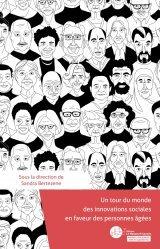 Dernières parutions sur Gérontologie, Un tour du monde des innovations en faveur des personnes âgées
