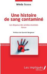 Dernières parutions dans Les Impliqués, Une histoire de sang contaminé