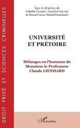 Dernières parutions dans Droit privé et sciences criminelles, Université et prétoire. Mélanges en l'honneur de Monsieur le Professeur Claude Lienhard