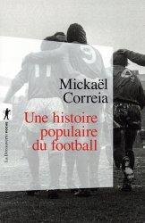 Dernières parutions sur Football, Une histoire populaire du football