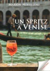 Dernières parutions sur Guides Venise, Un spritz à Venise