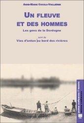 Dernières parutions sur Rivières - Lacs - Fleuves, Un fleuve et des hommes