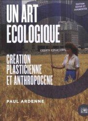 Dernières parutions dans La Muette, Un art écologique