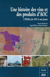 Souvent acheté avec Le vin, la vigne et la biodynamie, le Une histoire des vins et des produits AOC