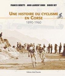 Dernières parutions sur Histoire du sport, Une histoire du cyclisme en Corse