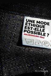 Dernières parutions sur Éthique, normes et indicateurs, Une mode éthique est-elle possible?