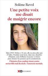 Dernières parutions sur Anorexie - Boulimie, Une petite voix me disait de maigrir encore