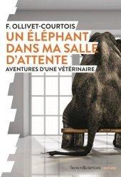 Dernières parutions sur Animaux, Un éléphant dans ma salle d'attente