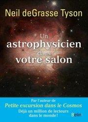 Dernières parutions sur Astrophysique - Explorations spatiales, Un astrophysicien dans votre salon