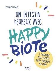 Souvent acheté avec Intestin irritable, le Un intestin heureux avec Happybiote