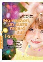 Souvent acheté avec Une journée Montessori, le Un autre regard sur l'enfant