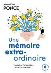 Dernières parutions sur Cerveau - Mémoire, Une mémoire extraordinaire