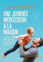 Dernières parutions dans Famille-Education, Une journée Montessori