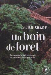 Dernières parutions sur À la campagne - En forêt, Un bain de forêt