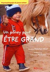 Souvent acheté avec Débuter à poney, le Un poney pour être grand