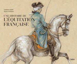 Souvent acheté avec James Fillis - L'écuyer de l'Europe, le Une histoire de l'équitation française