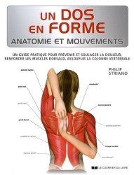 Dernières parutions sur Mal de dos, Un dos en forme : anatomie et mouvements