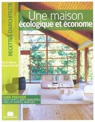 Souvent acheté avec L'autoconstruction en bois, le Une maison écologique et économe