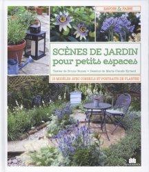 Dernières parutions dans Savoir et faire, Un jardin pour mon balcon ou ma terrasse : arbustes, potagers, fruits et fleurs pour toute l'année