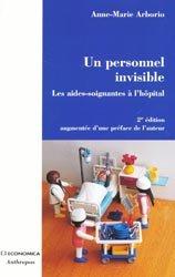 Dernières parutions sur Aide-soignant, Un personnel invisible