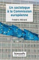 Dernières parutions dans Académique, Un sociologue à la commission européenne
