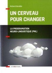 Dernières parutions sur PNL, Un cerveau pour changer