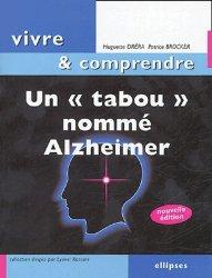 Souvent acheté avec Petit guide des urgences médicales, le Un tabou nommé Alzheimer