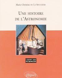 Dernières parutions dans L'esprit des sciences, Une histoire de l'Astronomie