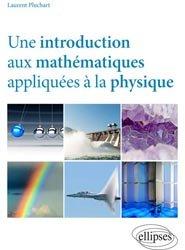 Souvent acheté avec Une histoire de la médecine ou le souffle d'Hippocrate, le Une introduction aux mathématiques appliquées à la physique