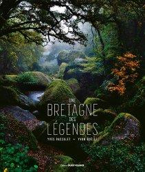 Dernières parutions sur Bretagne, Une Bretagne des légendes