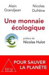 Dernières parutions sur Ecologie - Environnement, Une monnaie écologique pour sauver la planète