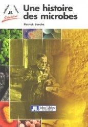 Dernières parutions dans Médecine sciences sélection, Une histoire des microbes