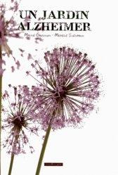 Souvent acheté avec 100 idées pour accompagner un malade d'Alzheimer, le Un jardin Alzheimer
