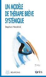 Souvent acheté avec Vocabulaire psychologique et psychiatrique, le Un modèle de thérapie brève systémique