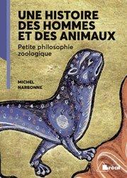 Dernières parutions sur Zoologie, Une histoire des hommes et des animaux