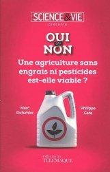 Souvent acheté avec Guide des libellules de France et d'Europe, le Une agriculture sans engrais ni pesticides est-elle viable ?