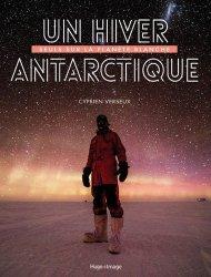 Dernières parutions sur Récits de voyages à l'étranger - Explorateurs, Un hiver antarctique