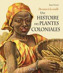 Souvent acheté avec L'homme peut-il s'adapter à lui-même ?, le Une histoire des plantes coloniales
