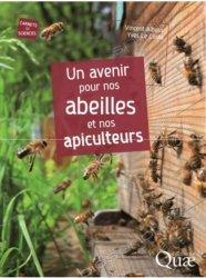 Dernières parutions sur Apiculture, Un avenir pour nos abeilles et nos apiculteurs