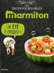 Dernières parutions dans Les incontournables Marmiton, Un été à croquer !