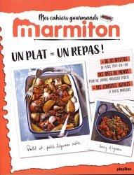 Dernières parutions dans Mes cahiers gourmands Marmiton, Un plat, un repas