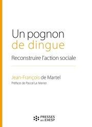 Dernières parutions sur Politiques sociales, Un pognon de dingue. Reconstruire l'action sociale