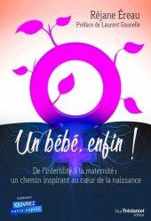 Dernières parutions sur Infertilité - Stérilité - AMP, Un bébé enfin !