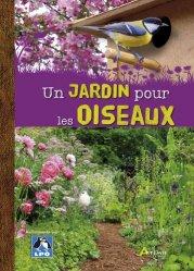 Dernières parutions sur Oiseaux des parcs et des jardins, Un Jardin pour les oiseaux