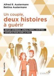 Dernières parutions sur Vie de famille, Un couple : deux histoires à guérir